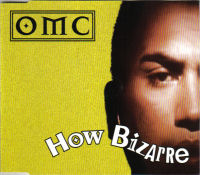 "Single ""How Bizarre"" by OMC"